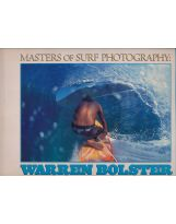Livres de surf de Warren Bolster: Masters of Surf Photography