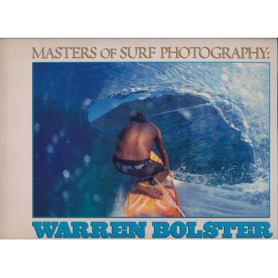 Livres de surf de Warren Bolster: Masters of Surf Photography